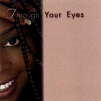 "Click here to buy ""Through Your Eyes"""